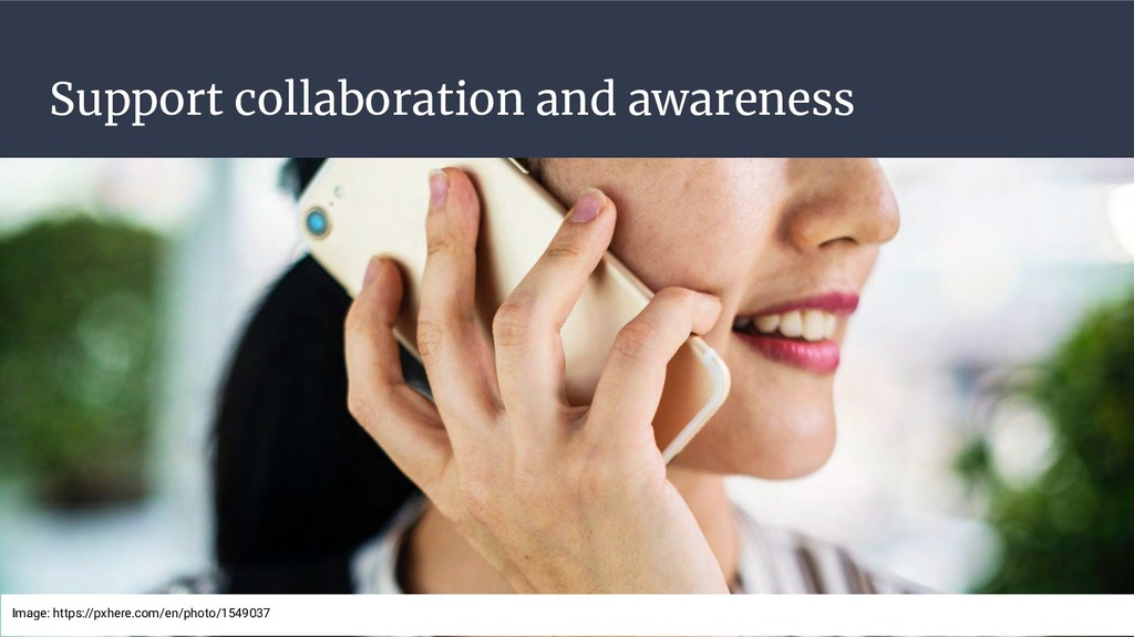 Support collaboration and awareness Image: http...