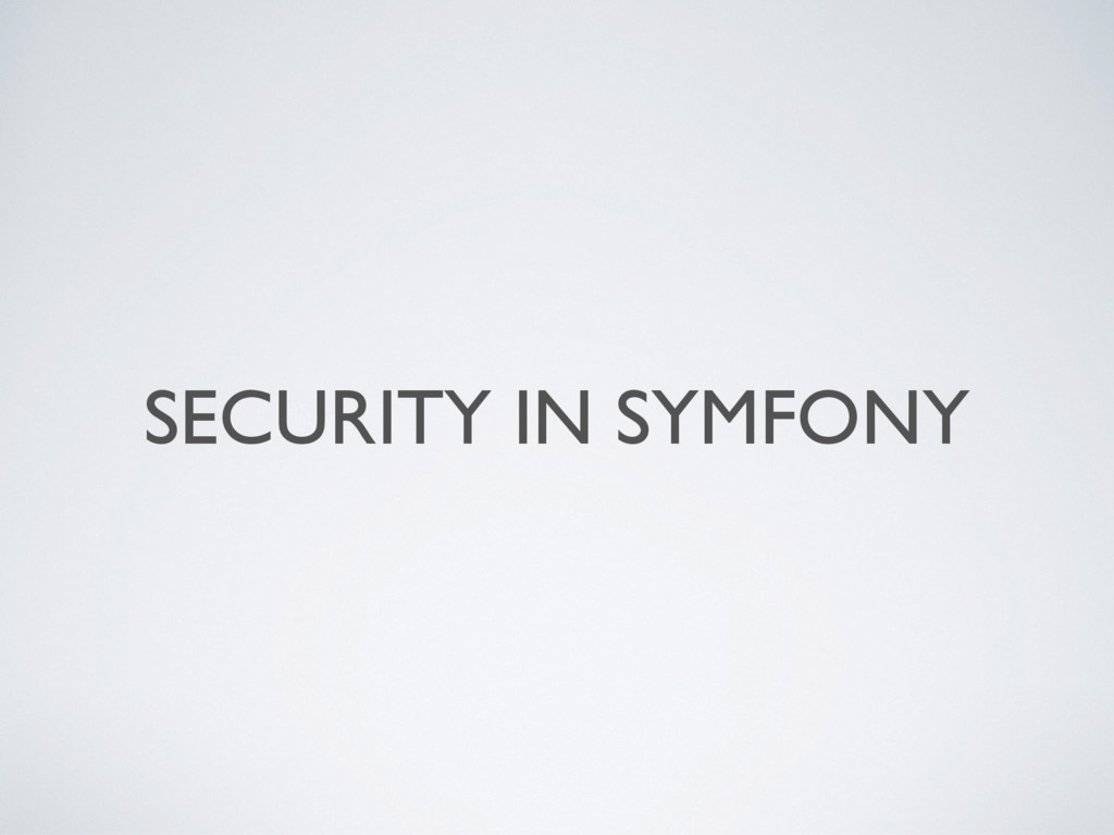 SECURITY IN SYMFONY