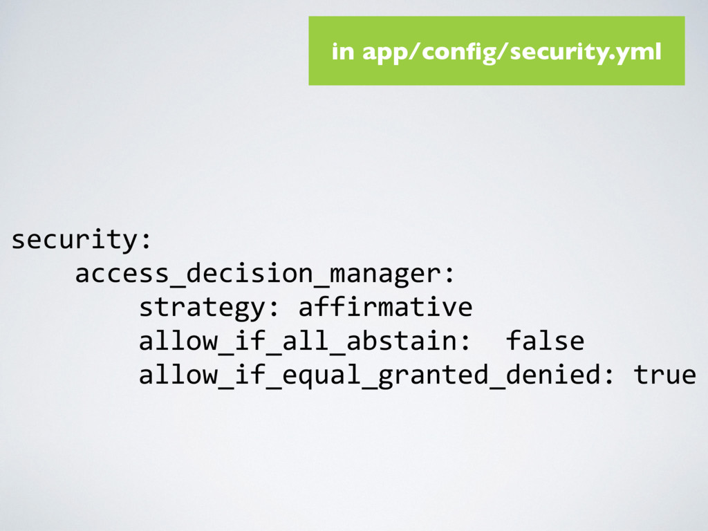 security: access_decision_manager: strategy: af...