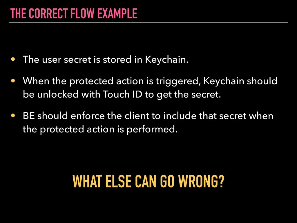 THE CORRECT FLOW EXAMPLE • The user secret is s...