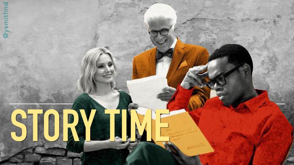 @ysmithnd STORY TIME