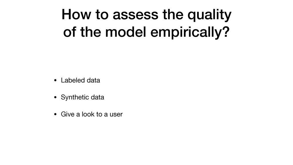 How to assess the quality of the model empirica...