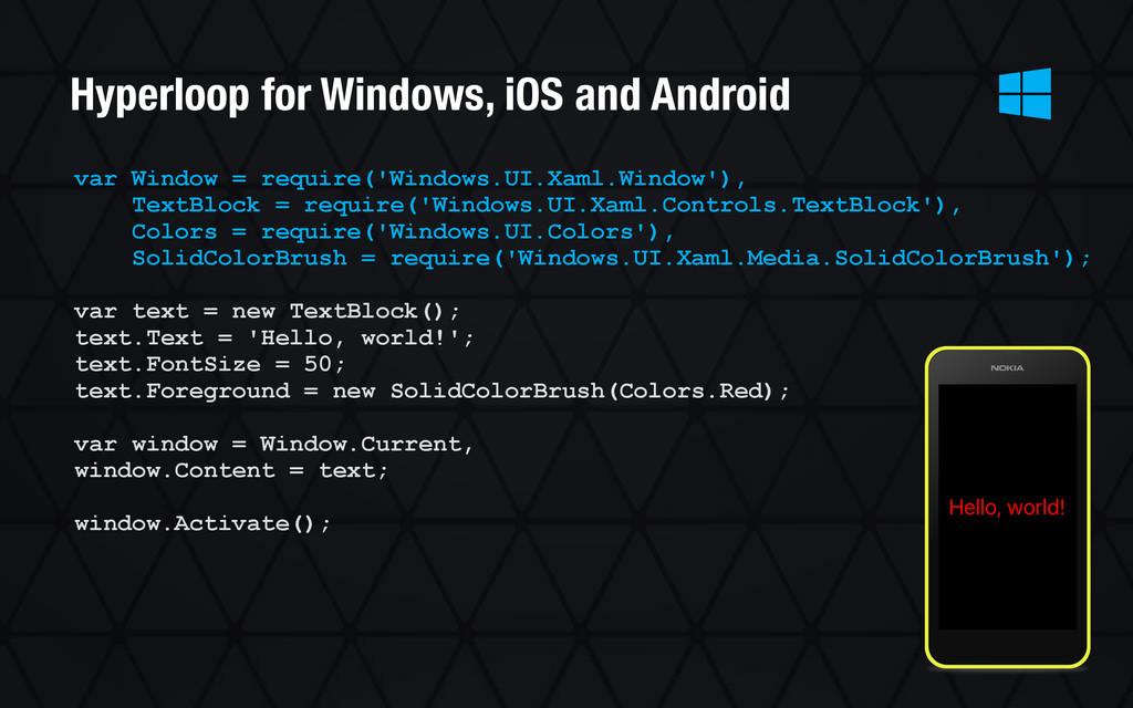 var Window = require('Windows.UI.Xaml.Window'),...