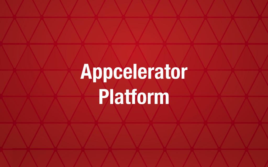 Appcelerator Platform