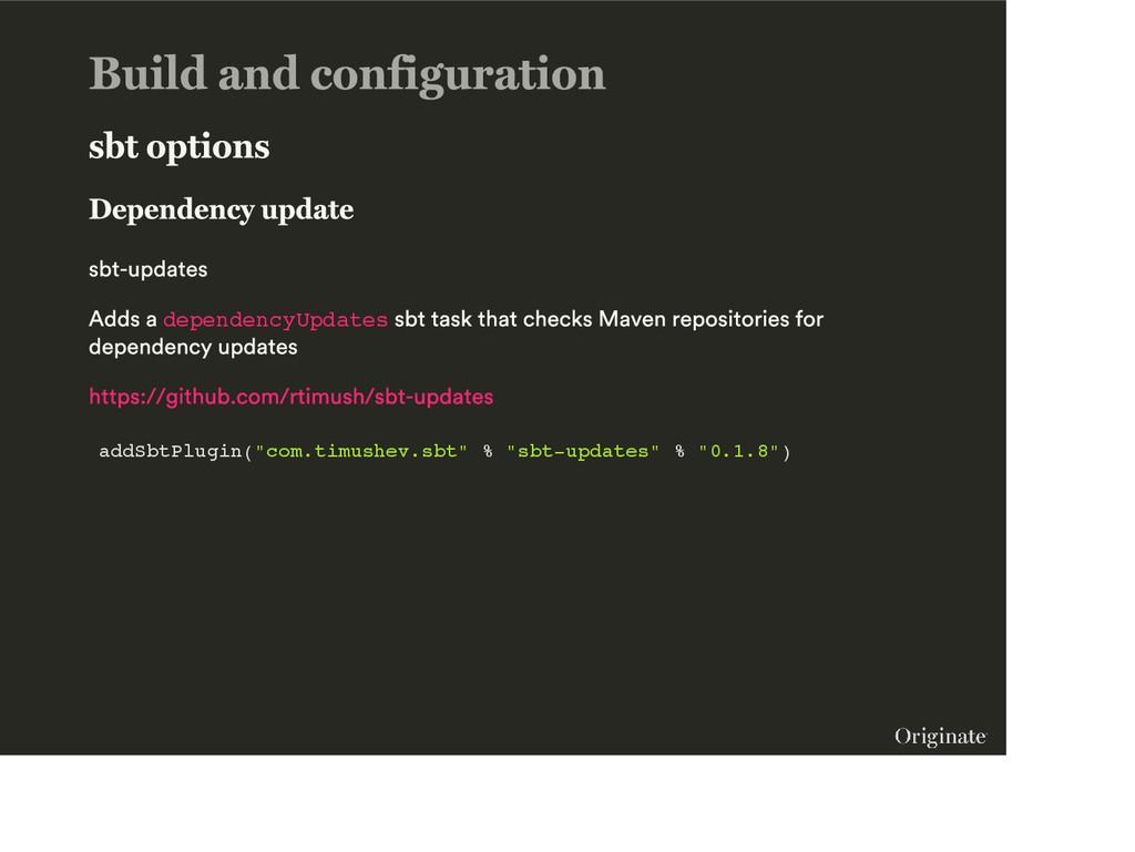"dependencyUpdates addSbtPlugin(""com.timushev.sb..."