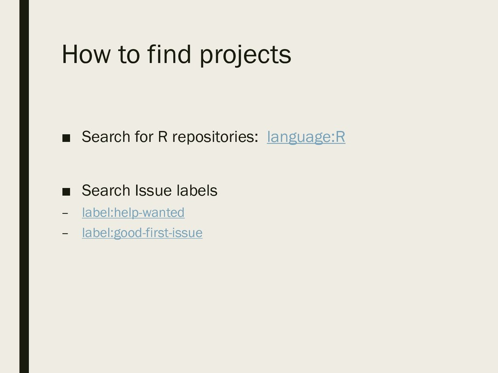 How to find projects ■ Search for R repositorie...