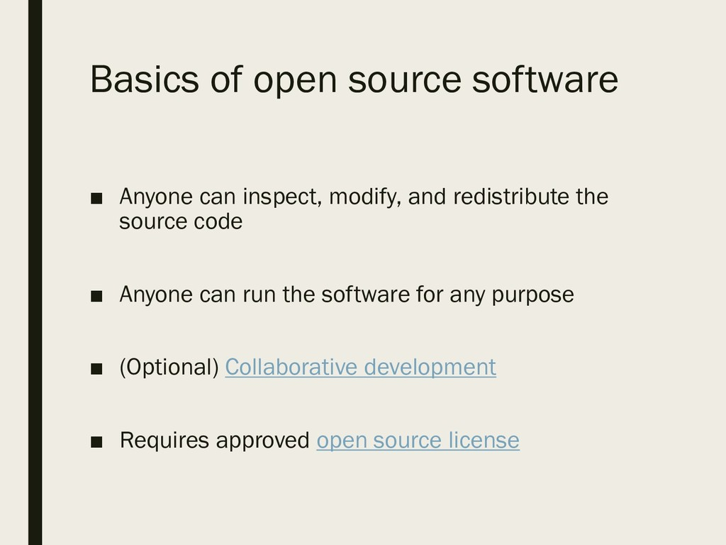 Basics of open source software ■ Anyone can ins...
