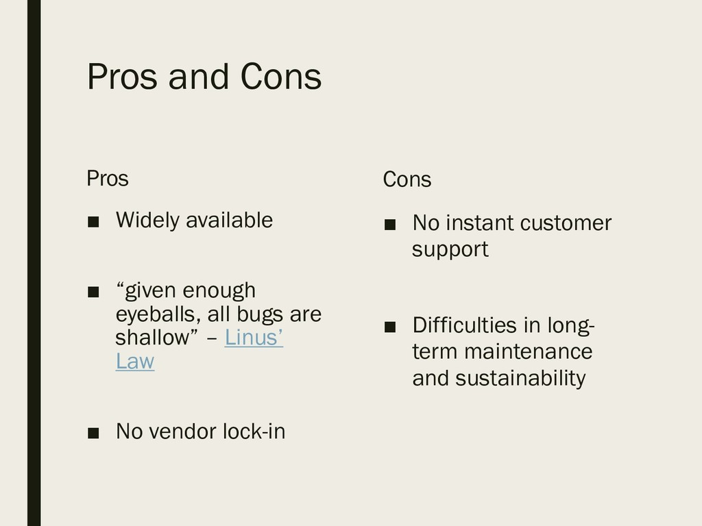 "Pros and Cons Pros ■ Widely available ■ ""given ..."