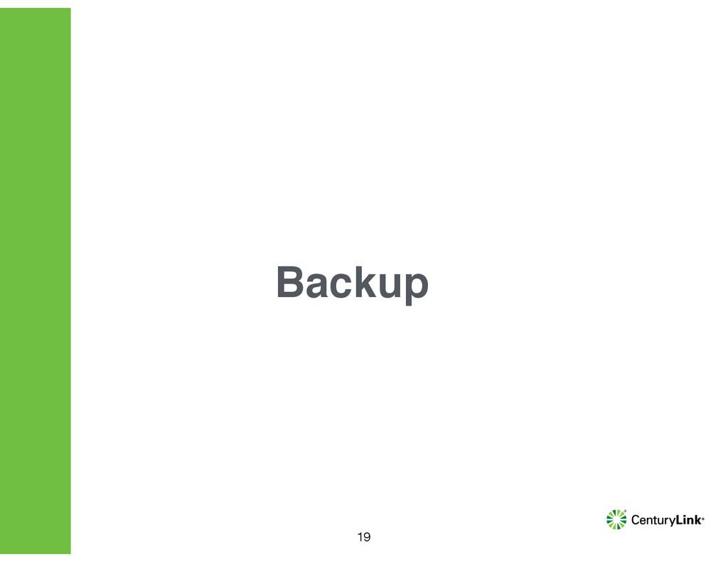 19 Backup