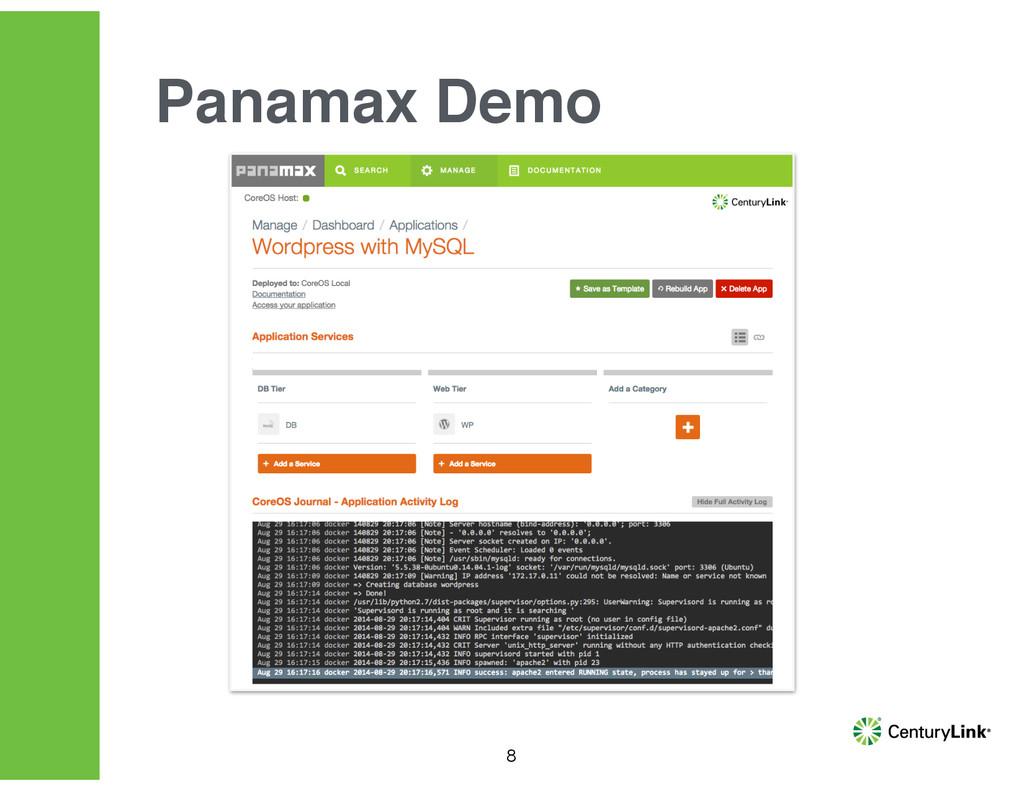8 Panamax Demo