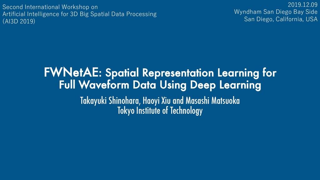 FWNetAE: Spatial Representation Learning for Fu...