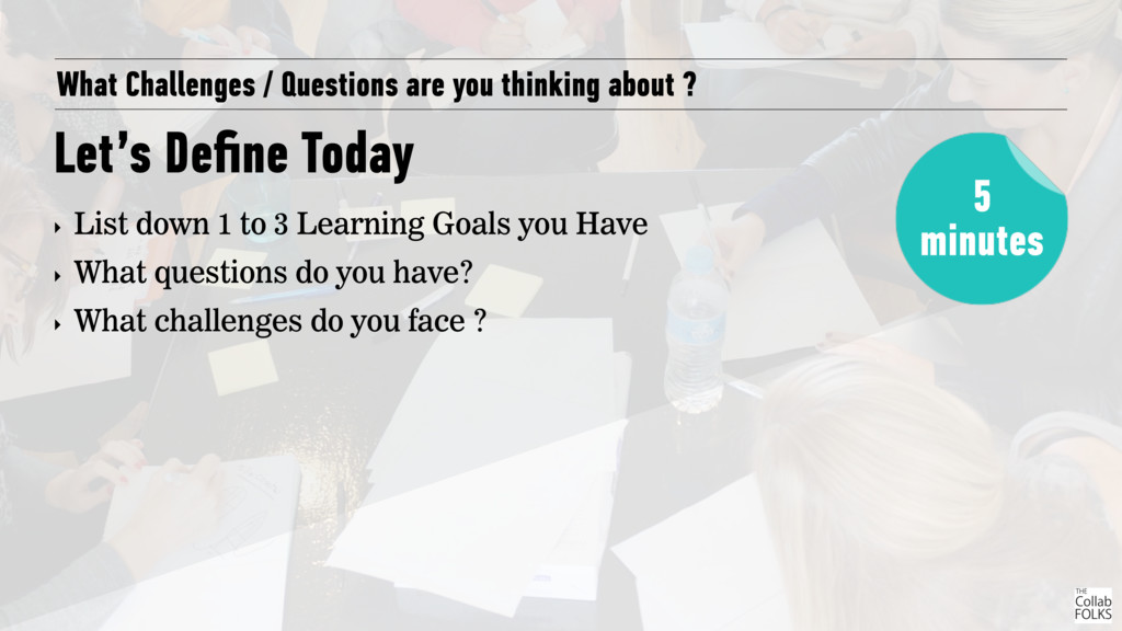 What Challenges / Questions are you thinking ab...