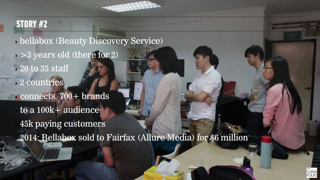 STORY #2 ‣ bellabox (Beauty Discovery Service) ...