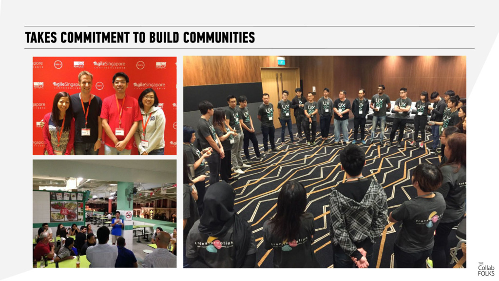 TAKES COMMITMENT TO BUILD COMMUNITIES