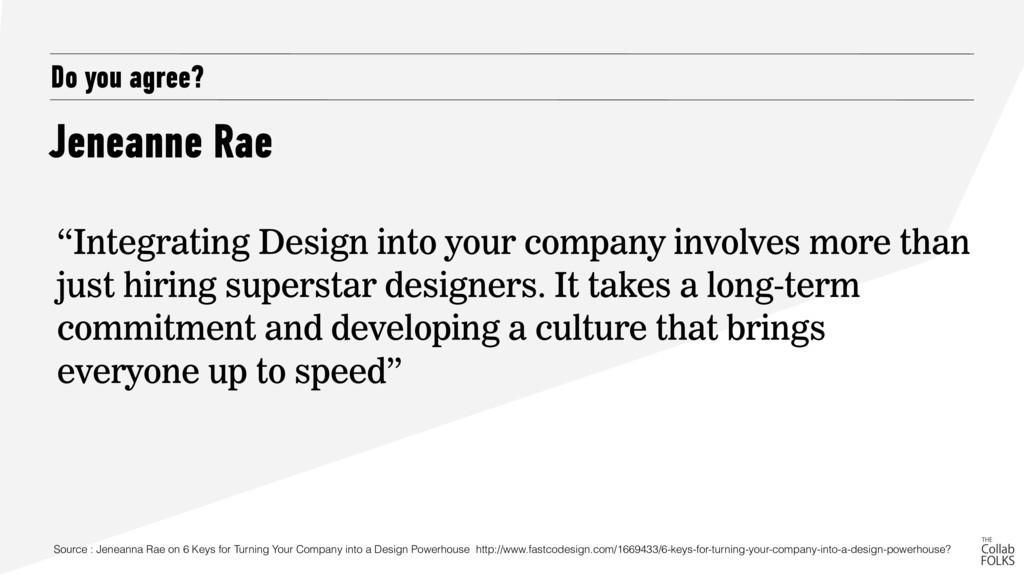 "Jeneanne Rae Do you agree? ""Integrating Design ..."