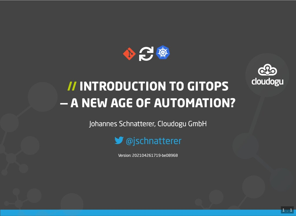 // INTRODUCTION TO GITOPS — A NEW AGE OF AUTO...
