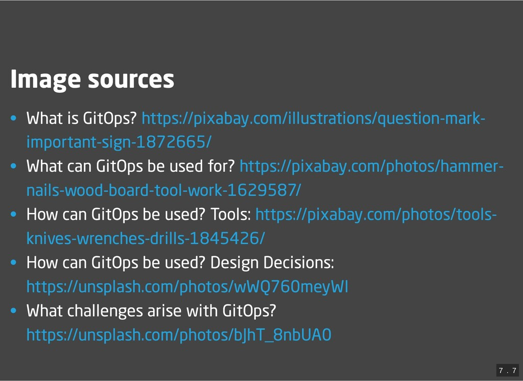 Image sources • What is GitOps?  • What can Git...