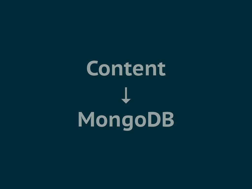 Content ↓ MongoDB