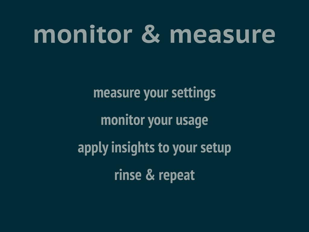 monitor & measure measure your settings monitor...