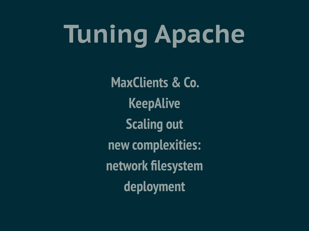 Tuning Apache MaxClients & Co. KeepAlive Scalin...