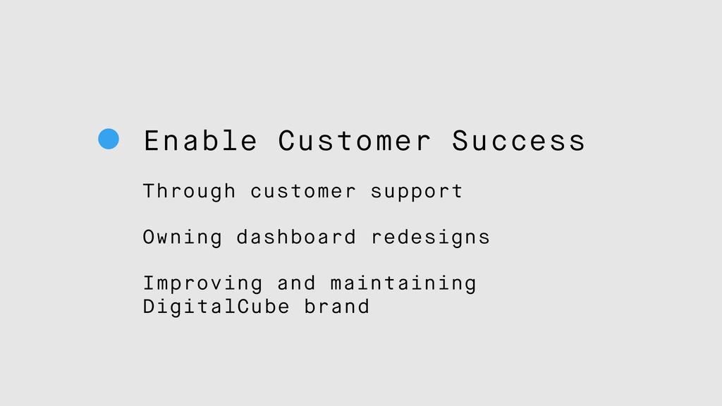 Enable Customer Success Through customer suppor...