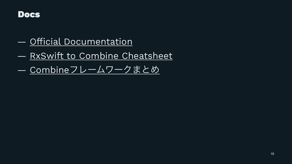 Docs — Official Documentation — RxSwift to Combi...