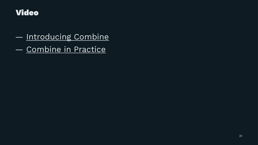 Video — Introducing Combine — Combine in Practi...