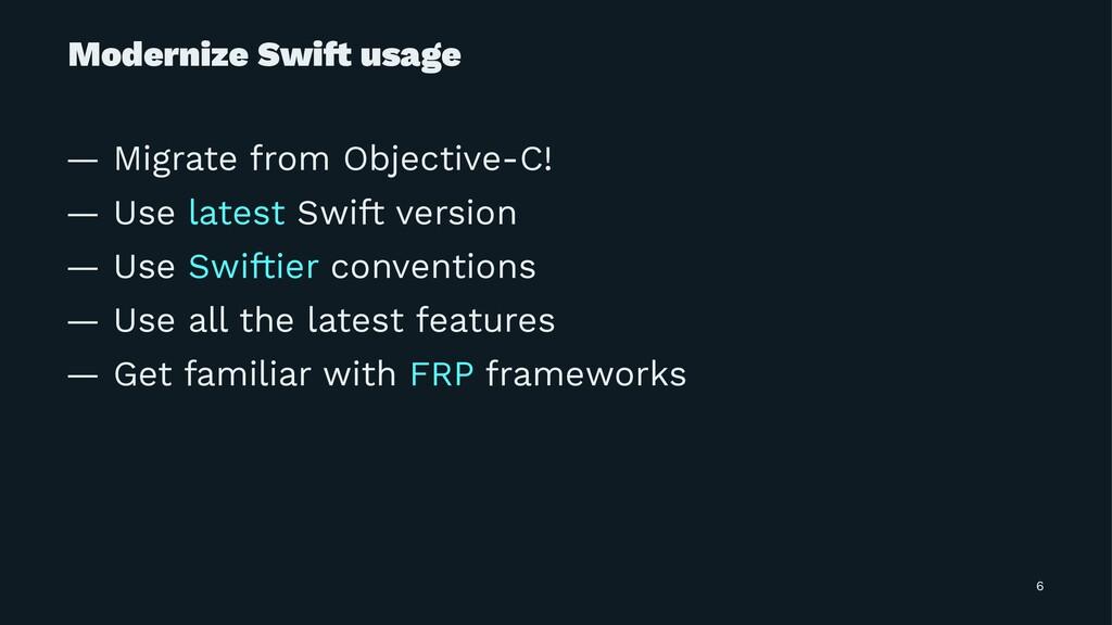 Modernize Swi! usage — Migrate from Objective-C...