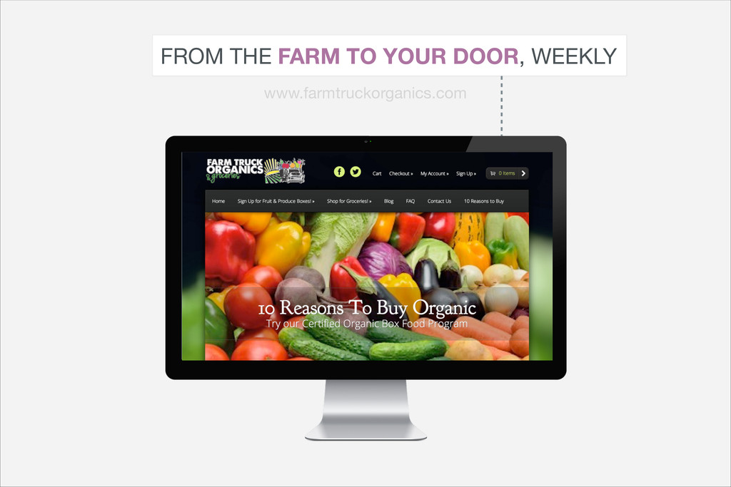 FROM THE FARM TO YOUR DOOR, WEEKLY www.farmtruc...