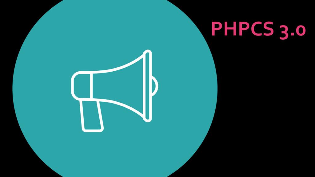 PHPCS 3.0