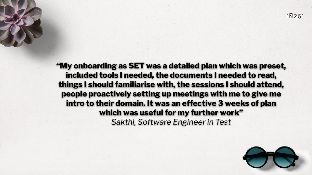 """""""My onboarding as SET was a detailed plan which..."""