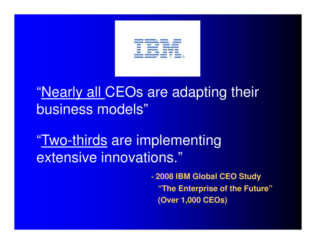 """""""Nearly all CEOs are adapting their business mo..."""