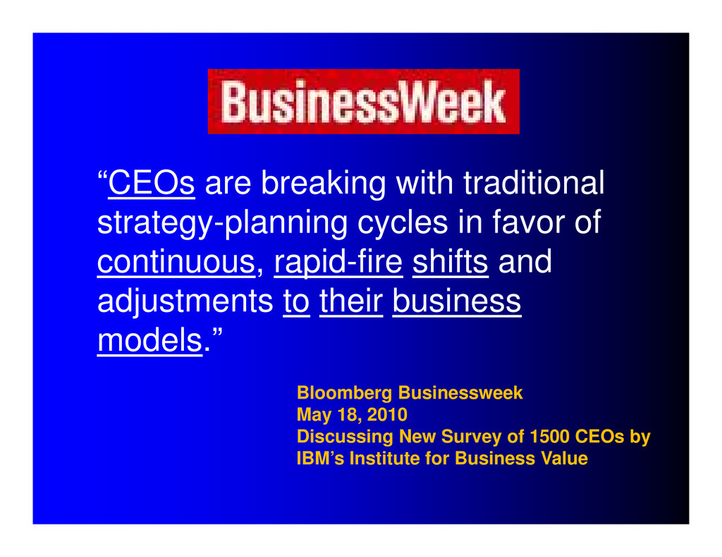 """""""CEOs are breaking with traditional strategy-pl..."""