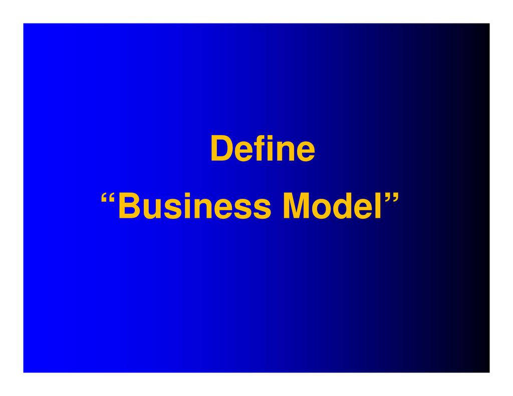 "Define ""Business Model"""