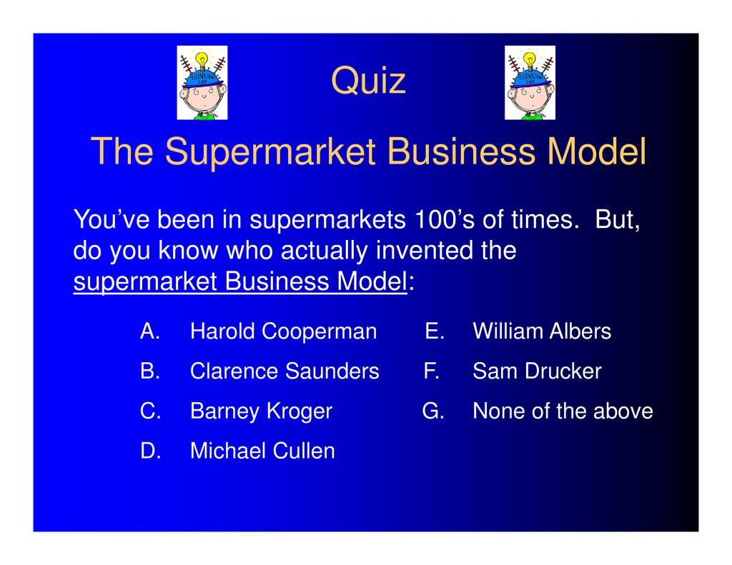 Quiz The Supermarket Business Model You've been...