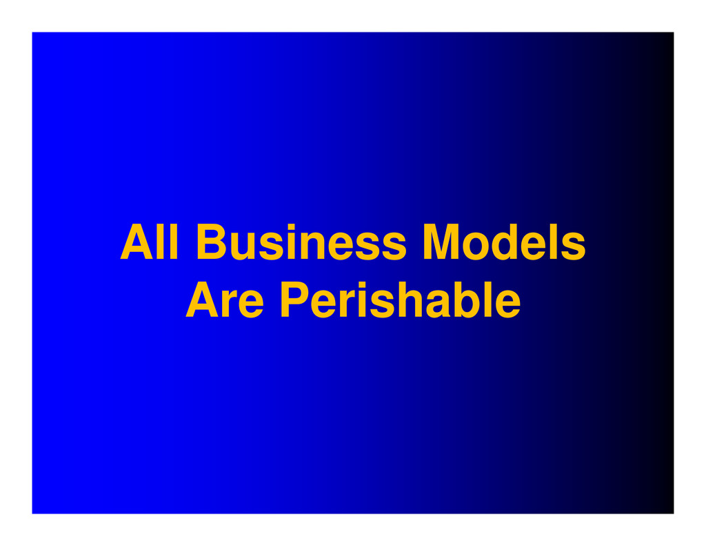 All Business Models Are Perishable