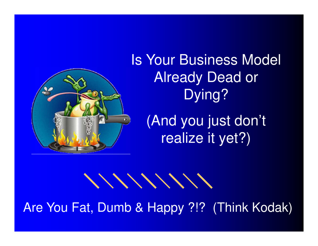 Is Your Business Model Already Dead or Dying? (...