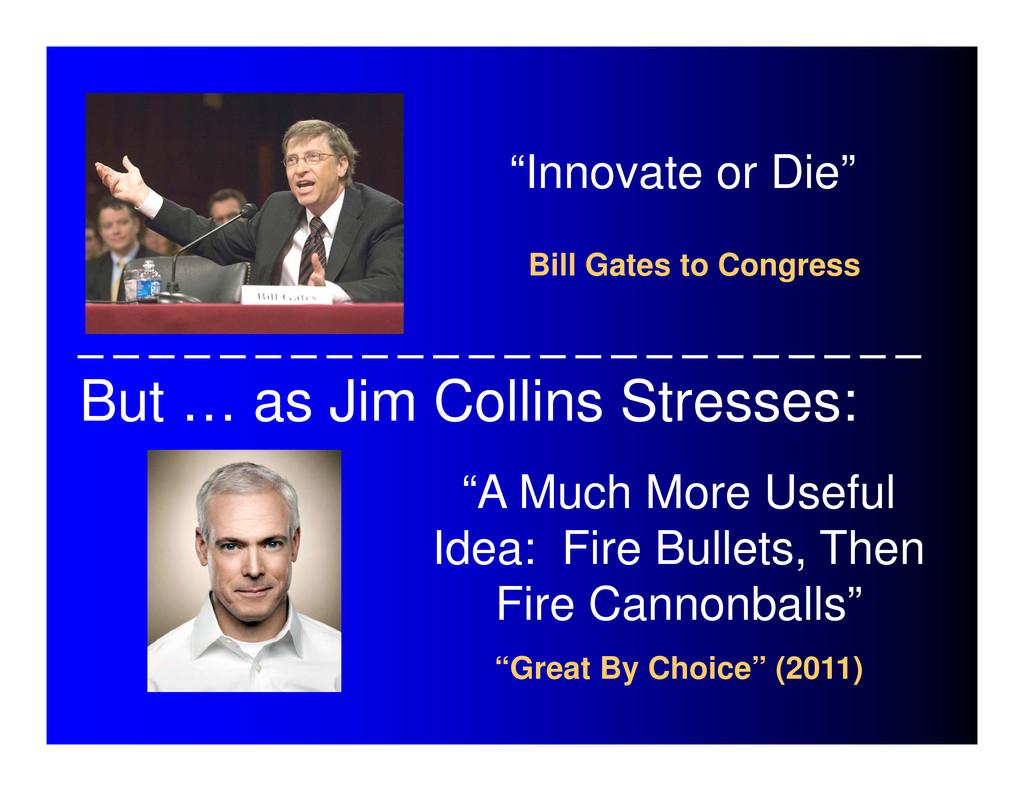 """Innovate or Die"" Bill Gates to Congress ""A Muc..."
