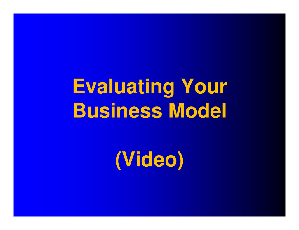 Evaluating Your Business Model (Video)