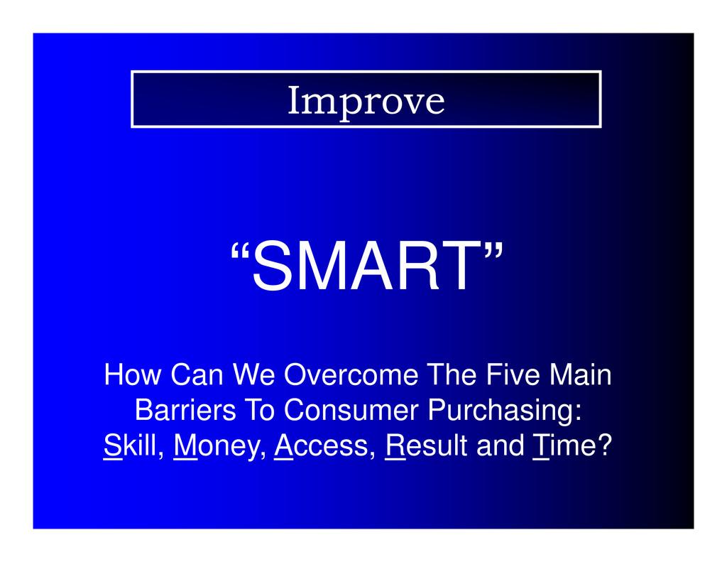 """SMART"" How Can We Overcome The Five Main Barri..."