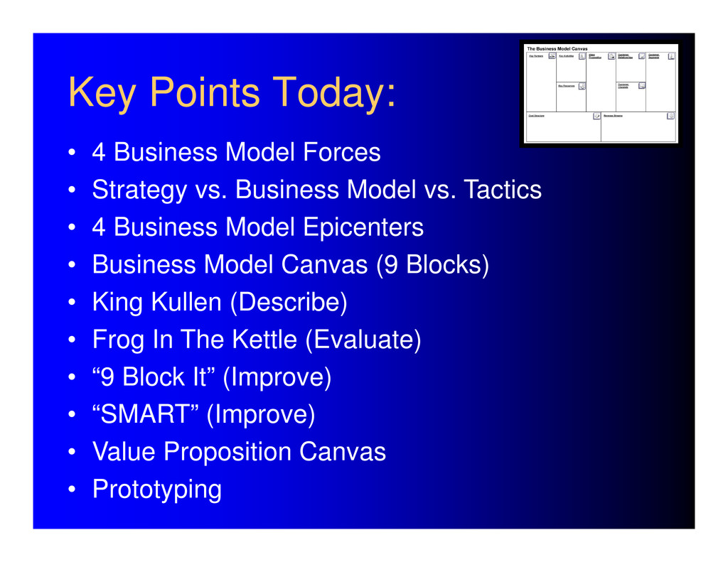 Key Points Today: • 4 Business Model Forces • S...