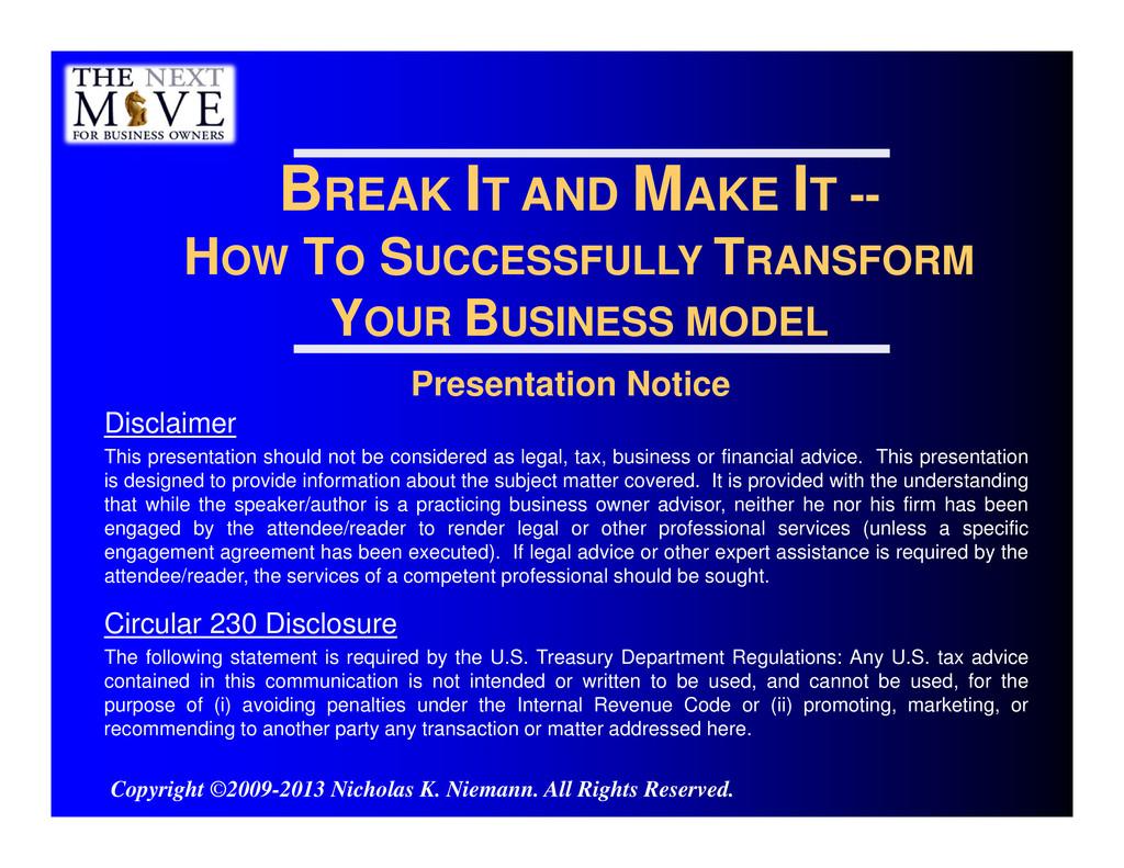 Presentation Notice Disclaimer This presentatio...