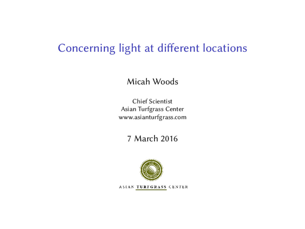 Concerning light at di erent locations Micah Wo...