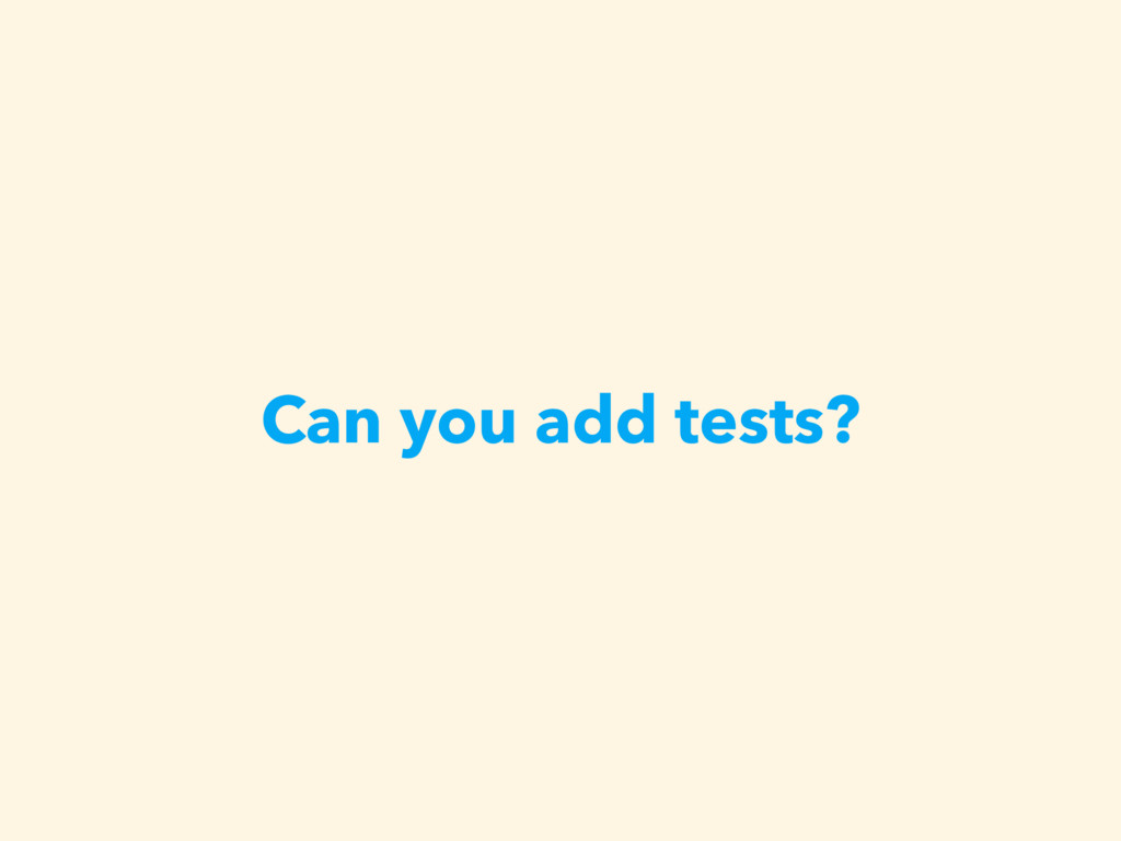 Can you add tests?