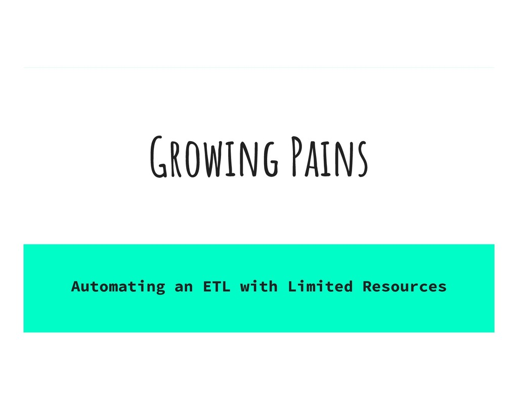 Automating an ETL with Limited Resources