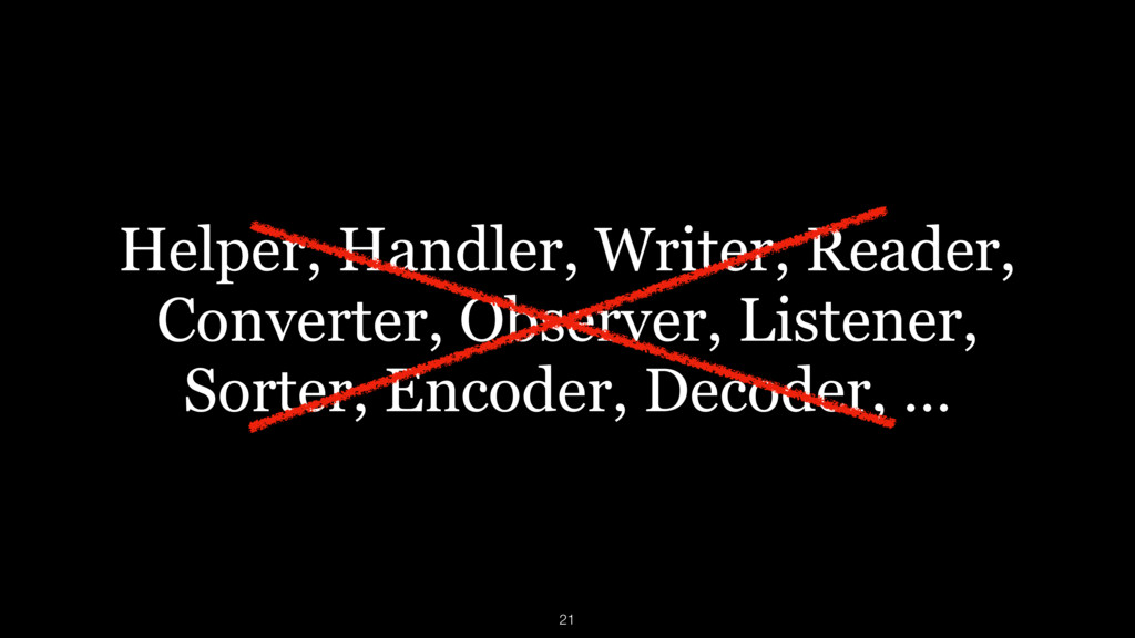 Helper, Handler, Writer, Reader,