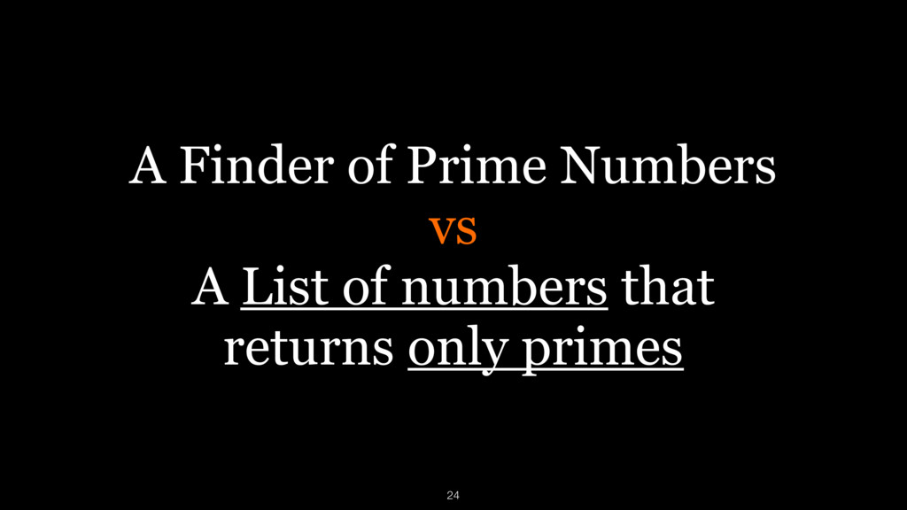 A Finder of Prime Numbers vs A List of numbers ...
