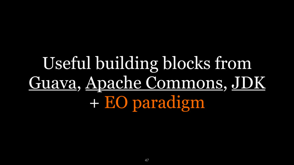 Useful building blocks from Guava, Apache Commo...