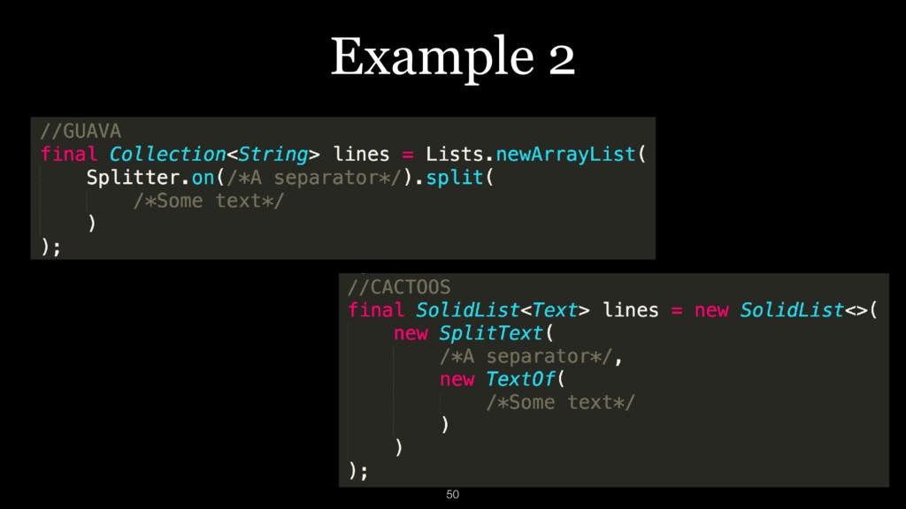 Example 2 50