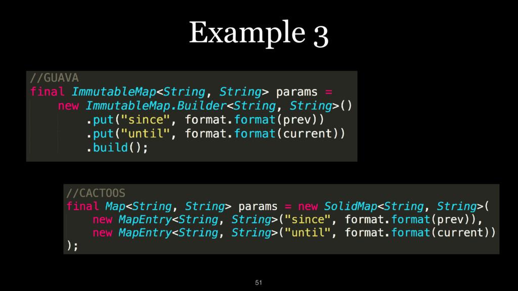 Example 3 51